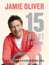 Jamie Oliver: Jamie Oliver - 15 minut v kuchyni