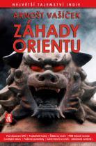 Arnošt Vašíček: Záhady Orientu - Největší tajemství Indie