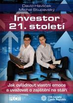 Stupavský Michal, Havlíček David: Investor 21. století - Jak ovládnout vlastní emoce a uvažovat o svém zajištění na stáří