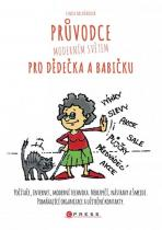 Lenka Hrivňáková: Průvodce moderním světem pro dědečka a babičku