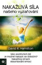 David R. Hamilton: Nákažlivá síla našeho vyzařování