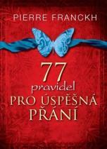 Franckh Pierre: 77 pravidel pro úspěšná přání