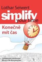 Lothar Seiwert: Simplify your time – Konečně mít čas