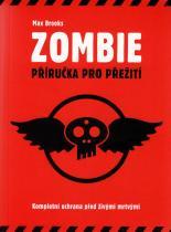 Max Brooks: Zombie - Příručka pro přežití