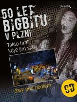 Kůda Josef, Rott Ladislav: 50 let bigbítu v Plzni - Takto hráli, když jim stály davy pod pódiem + CD