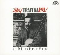 Dědeček Jiří - Zabili trafikantku CD - Jiří Dědeček CD