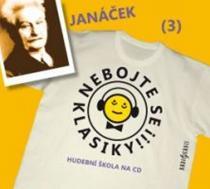 Nebojte se klasiky 3 - Leoš Janáček - CD
