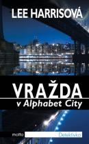 Lee Harrisová: Vražda v Alphabet City