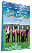 Malá muzika Nauše Pepíka - V dálce hrají - DVD