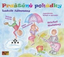 Praštěné pohádky - CD - Ludvík Aškenazy CD