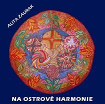 Na ostrově harmonie - CD (Léčivá relaxace) - Alita Zaurak CD