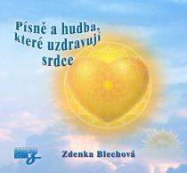 Písně a hudba, které uzdravují srdce - CD - Zdenka Blechová CD