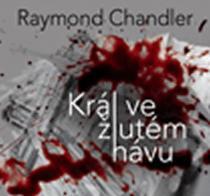 Král ve žlutém hávu - Raymond Chandler CD