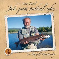 Ota Pavel - Jak jsem potkal ryby 2CD čte Rudolf Hrušínský