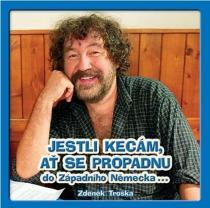 Jestli kecám, ať se propadnu do Západního Německa - CD - Zdeněk Troška CD