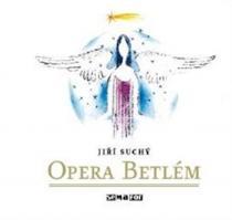 Opera Betlém - CD - Jiří Suchý CD