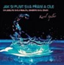 Jak si plnit svá přání a cíle - CD - Karel Spilko CD