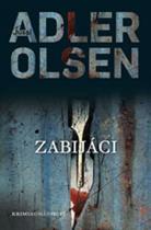 Jussi Adler-Olsen: Zabijáci