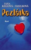 Táňa Keleová-Vasilková: Pozlátka (slovensky)