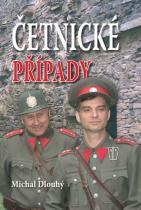 Michal Dlouhý: Četnické případy