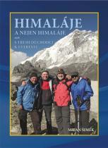 Milan Šimek: Himaláje a nejen Himaláje aneb s třemi důchodci k Everestu