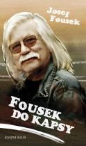 Josef Fousek: Fousek do kapsy