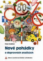 Peter Stoličný: Nové pohádky o dopravních značkách