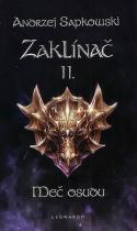 Andrzej Sapkowski: Zaklínač II. - Meč osudu