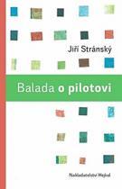 Jiří Stránský: Balada o pilotovi