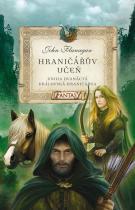 John Flanagan: Hraničářův učeň 12 - Královská hraničářka