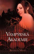 Richelle Mead: Vampýrská akademie 1