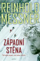 Reinhold Messner: Západní stěna - Pod sebou propast, před sebou vítězství