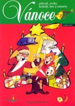 Dagmar Šottnerová: Vánoce - původ, zvyky, koledy, hry a náměty