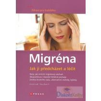 Migréna-jak ji předcházet a léčit