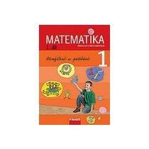 Matematika 1.díl Přemýšlení a počítání