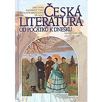 Česká literatura od počátku k dnešku