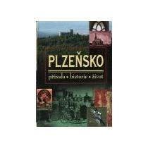 Plzeňsko - příroda, historie, život