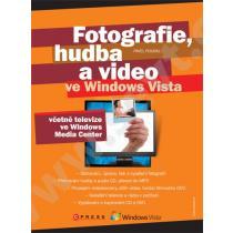 Fotografie, hudba a video ve Windows Vista
