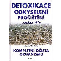 Detoxikace, odkyselení, ...