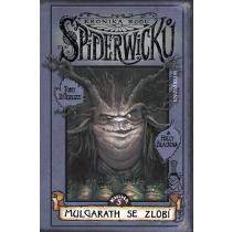 Kronika rodu Spiderwicků 5 - Mulgarath se zlobí