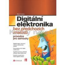 Digitální elektronika - Bez předchozích znalostí