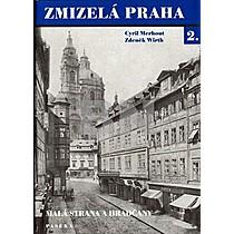 Zmizelá Praha 2