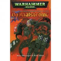 Do Malströmu-warhammer 40 000