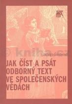 Jak číst a psát odborný text..