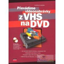 Převádíme videonahrávky z VHS na DVD
