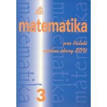 Matematika pro tříleté SOU 3.
