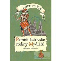 Paměti katovské rodiny Mydlářů 4.