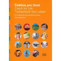 Čeština pro život / Czech for Life / Tschechisch fürs Leben
