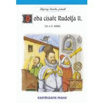 Doba císaře Rudolfa II.