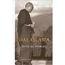 Cesta ke svobodě - Základní učení tibetského buddhismu I.